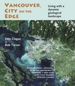 Vancouver, City on the Edge by John Clague and Bob Turner